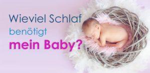 Die optmiale Schlafdauer für Babys.